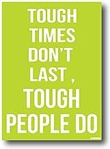 Nourish Tough Times Don't Last But
