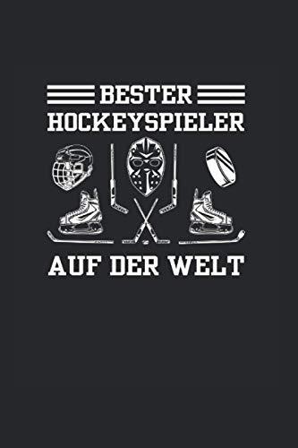 Bester Hockeyspieler Auf Der Welt: Eishockey Kalander Und Wochenplaner Für 2021. Als Geschenk Eine Tolle Idee Für Den Hockeyfans Und Sportler