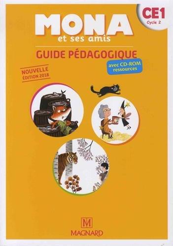 Français CE1 Cycle 2 Mona et ses amis : Guide pédagogique (1CD audio)