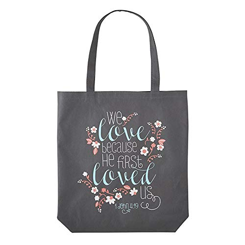 Christian Brands We Love Because He First Loved Us 1 John 4:19 Tote Bag, Gray, Large