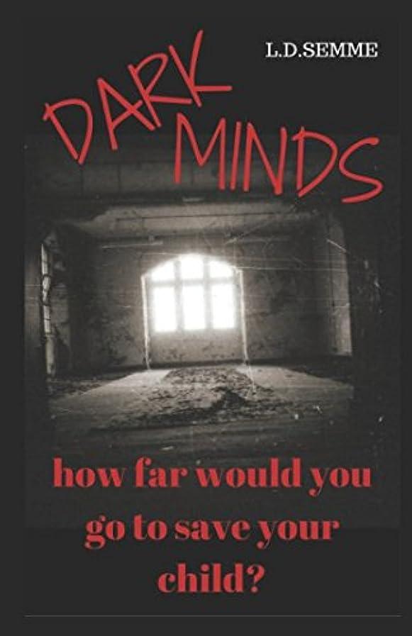 配当平行サイレンDARK MINDS(an extreme horror): How far would you go to save your child?