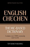 English Chechen Theme-based dictionary Contains over 7000 commonly used words