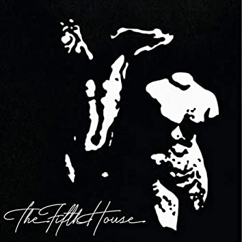The Fifth House