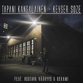 Keyser Soze (feat. Huutava Vääryys & Rekami)