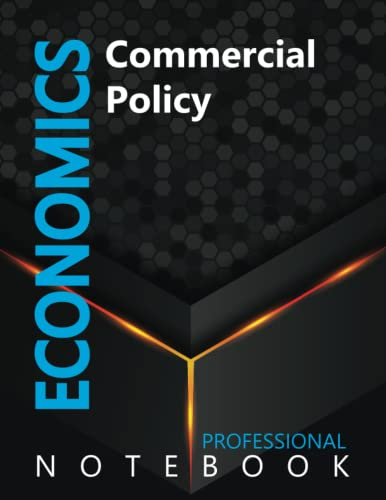 """Compare Textbook Prices for Economics, Commercial Policy Ruled Notebook, Professional notebook, Journal for Business & Economics Professional, Large 8.5"""" x 11"""" size, 108 pages, Glossy cover  ISBN 9798491374038 by Cre8tive Press"""