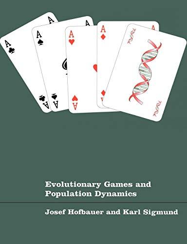 Evolution Games Population Dynamics