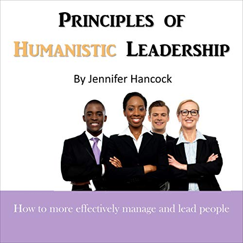 Principles of Humanistic Leadership  By  cover art