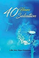 40 Hours Salvation