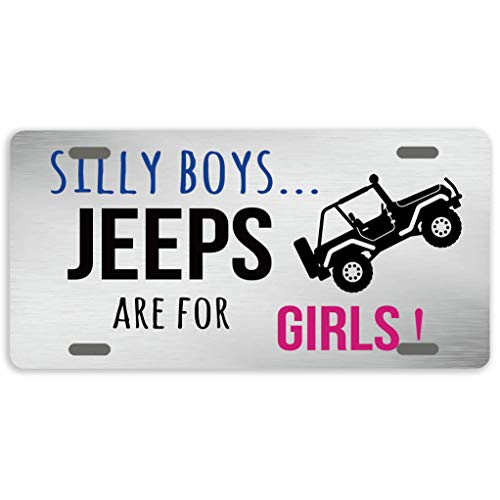 "Eprocase License Plate Silly Boys Jeeps are for Girls License Plate Cover Decorative Car Tag Sign Metal Auto Tag Novelty Front License Plate 4 Holes 12"" x 6"""