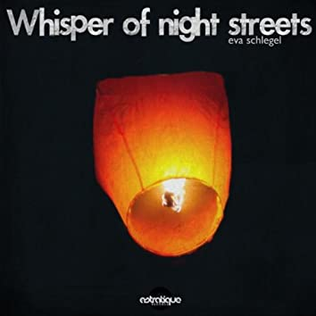 Whisper of Night Streets