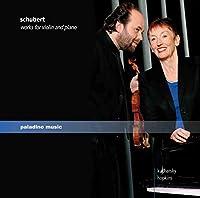 シューベルト:ヴァイオリンとピアノのための作品集(SCHUBERT: WORKS FOR VIOLIN AND PIANO)
