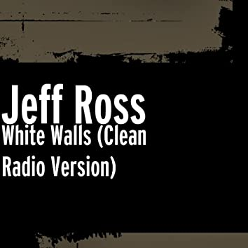 White Walls (Clean Radio Version)