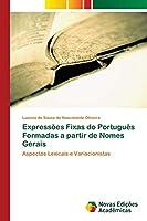 Expressões Fixas do Português Formadas a partir de Nomes Gerais