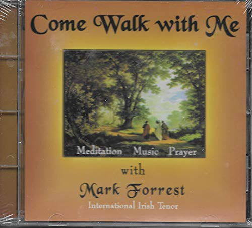 Come Walk With Me (Music - Meditation -...