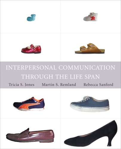 Interpersonal Communication Through the Life Span