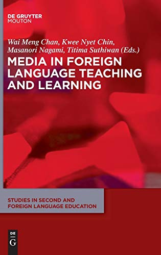 Media in Foreign Language Teaching and Learning (Studies in Second and Foreign Language Education [SSFLE], Band 5)