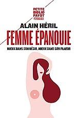 Femme épanouie - Mieux dans son désir, mieux dans son plaisir d'Alain Héril