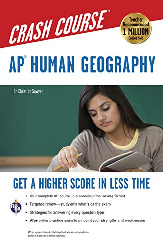 AP® Human Geography Crash Course Book + Online: Get a Higher Score in Less Time (Advanced Placement (AP) Crash Course)