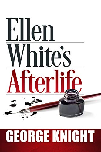 Ellen White's Afterlife (English Edition)