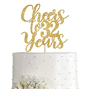 Gold Glitter Cheers to 32 years cake topper Gold Happy 32nd Birthday Cake Topper Birthday Party Decorations Supplies