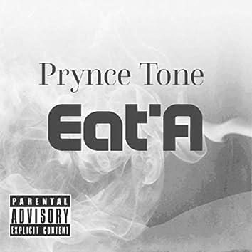 Eat'A