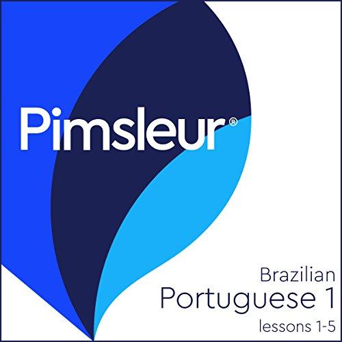 Pimsleur Portuguese (Brazilian) Level 1 Lessons 1-5 audiobook cover art