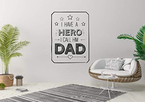 Wall Sticker Happy Father's Day Celebration I Have A Hero I Call Him Dad Vinyl Mural Decal Art Decor EH3311