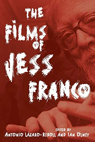 Films of Jess Franco (Contemporary Approaches to Film and Media Series)