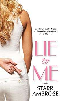 Lie to Me by [Starr Ambrose]