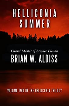 Helliconia Summer (The Helliconia Trilogy Book 2) by [Brian W. Aldiss]