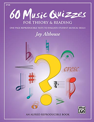 60 Music Quizzes for Theory and Reading: One-page Reproducible Tests to Evaluate Student Musical Skills, Comb Bound Book (LIVRE SUR LA MU)