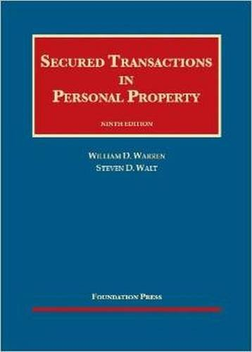 Secured Transactions in Personal Property, 9th (University Casebook Series)