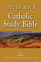 By Author Little Rock Catholic Study Bible: Paperback (Enlarged/Expanded)