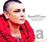 How About I Be Me (and You Be You)? von Sinéad O'Connor