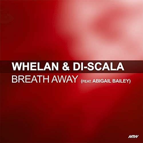 Whelan & Di Scala feat. Abigail Bailey