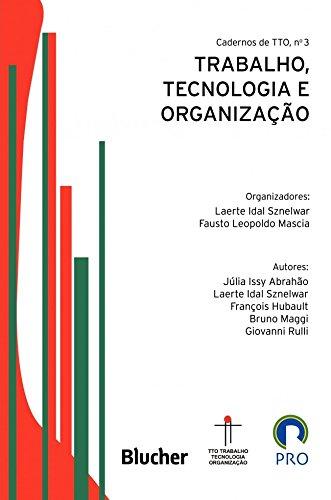 Trabalho, Tecnologia e Organização (Volume 3)