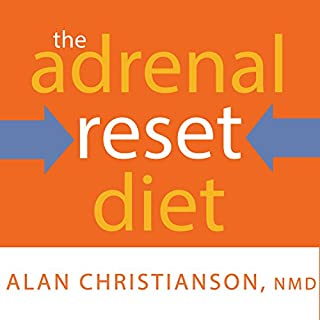 The Adrenal Reset Diet     Strategically Cycle Carbs and Proteins to Lose Weight, Balance Hormones, and Move From Stressed to Thriving              By:                                                                                                                                 Alan Christianson NMD                               Narrated by:                                                                                                                                 Tom Perkins                      Length: 5 hrs and 55 mins     274 ratings     Overall 4.5