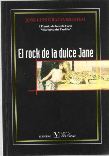 El rock de la dulce Jane: Premio de Novela Corta Villanueva del...