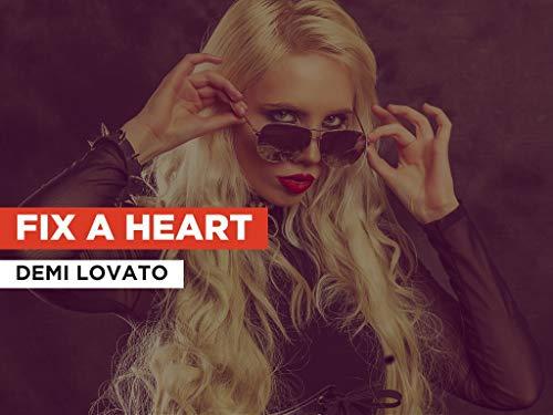 Fix A Heart in the Style of Demi Lovato