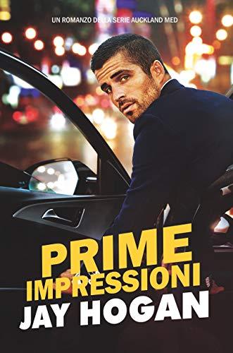 Prime Impressioni: Auckland Med #1 (Italian Translation) (Auckland Med (Italian Translation))