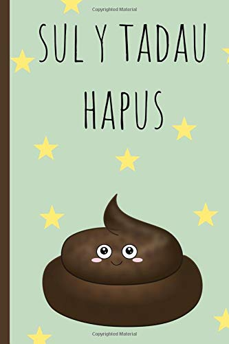 Sul y tadau hapus: Notebook, (Welsh, Happy fathers Day) Blank Lined journal, (great alternative to a card) funny poo