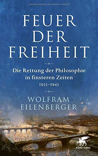 Buchseite und Rezensionen zu 'Feuer der Freiheit' von Wolfram Eilenberger