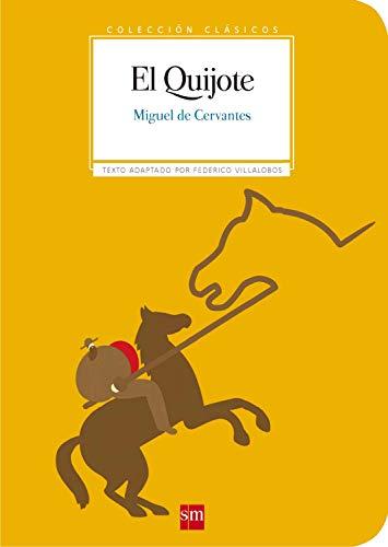 El Quijote (Clásicos) (Spanish Edition)