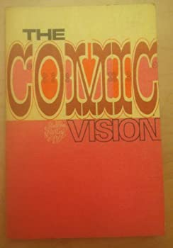 The Comic Vision. (Patterns in Literary Art Series) - Book  of the Patterns in literary art
