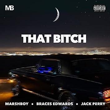 THAT BITCH