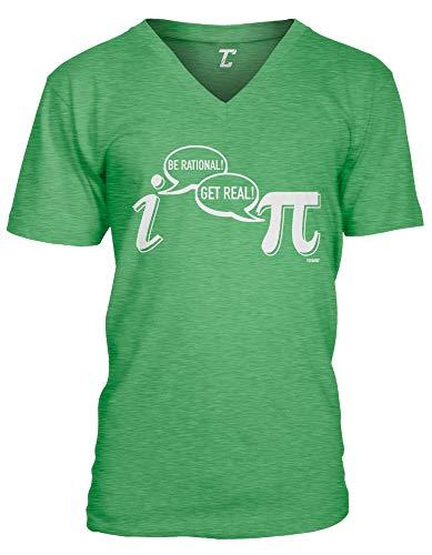 Be Rational! Get Real! - Geek Nerd Pi Unisex V-Neck T-Shirt (Kelly, XX-Large)