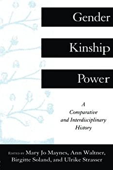 Gender, Kinship and Power: A Comparative and Interdisciplinary History