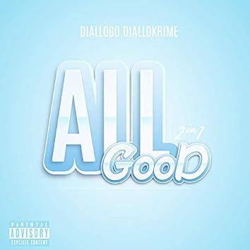 All Good 2 em 1