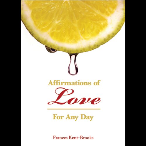 Affirmations of Love (For Any Day) audiobook cover art
