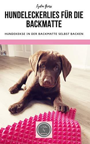 Hundeleckerlies für die Backmatte: Hundekekse in der Backmatte selbst backen